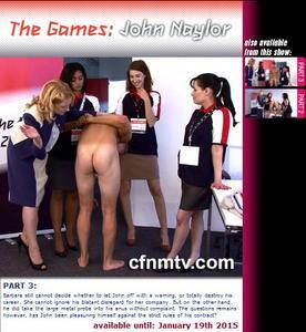 cfnmtv: The Games: John Naylor (Part 2-3)